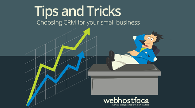 Tips and Tricks: Choosing CRM for Your Small Business