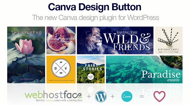 The new Canva design plugin for WordPress now coming with every WebHostFace WordPress installation