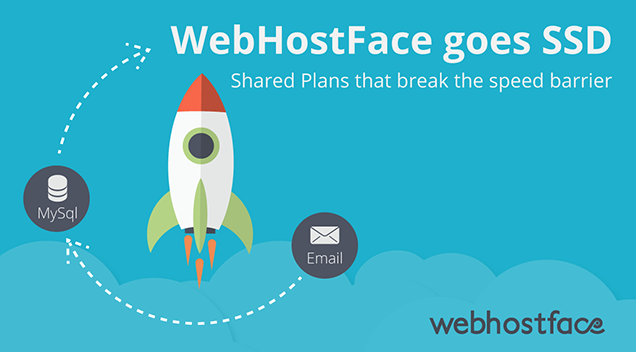 WebHostFace goes SSD – Shared Plans that break the speed barrier