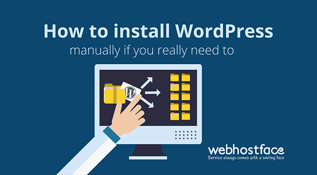 How to install WordPress manually if you really need to