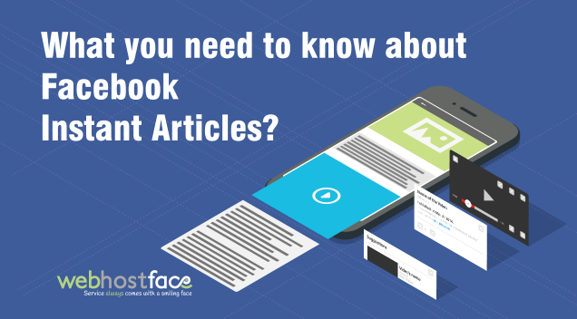 What you need to know about Facebook Instant Articles?