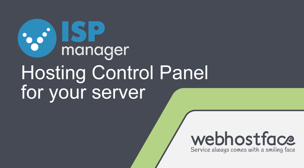 ISPmanager – Premium Hosting Control Panel FREE* for 1 month