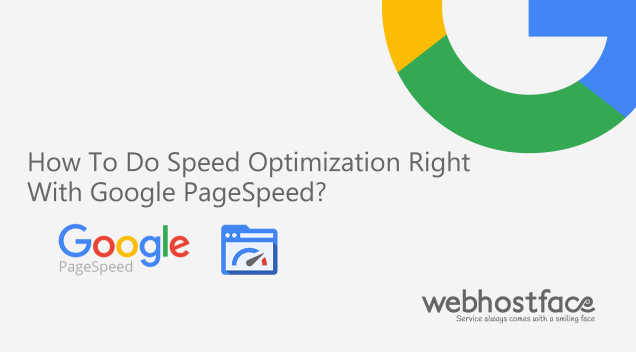 How To Do Speed Optimization Right With Google PageSpeed?