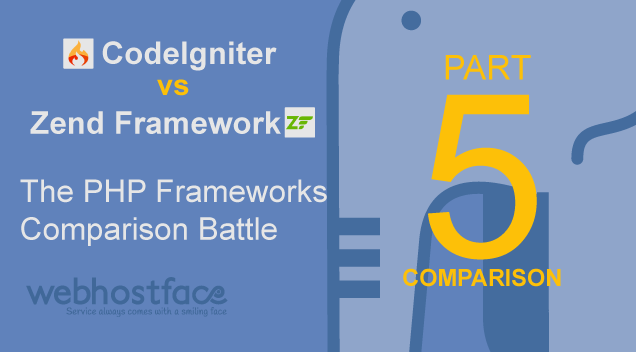 CodeIgniter vs Zend Framework – The PHP Frameworks Comparison Battle