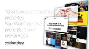 10 Showcase Celebrity Websites You Won't Believe Were Built with WordPress