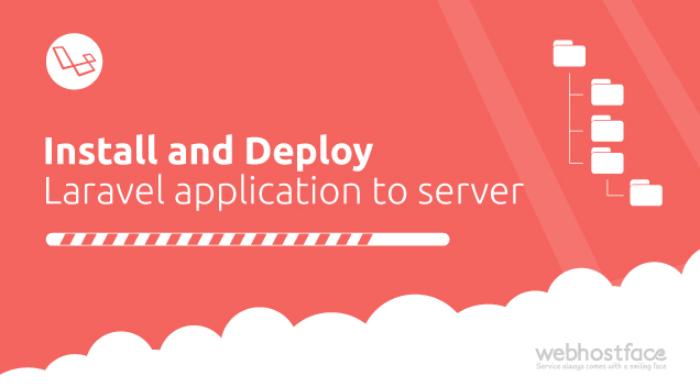Install and Deploy Laravel application to server | Laravel Installation Guide