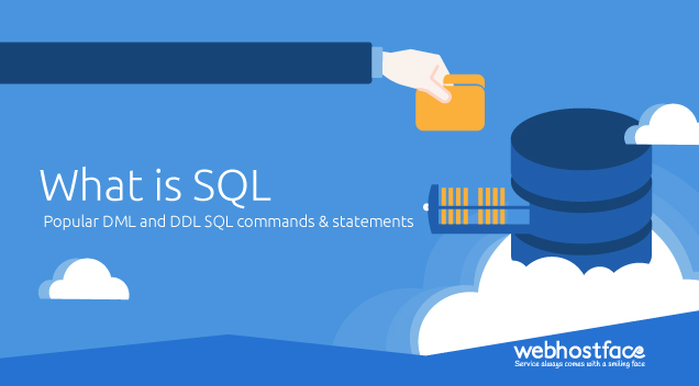 What is SQL – Popular DML and DDL SQL commands & statements