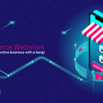 Ecommerce Websites – How to start an online business with a bang!