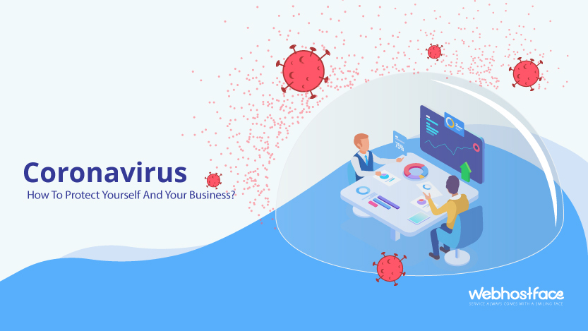 Coronavirus – How To Protect Yourself And Your Business?