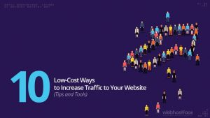 10 Low-Cost Ways to Increase Traffic to Your Website (Tips and Tools)