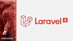 Laravel 8 – Review and Hosting services